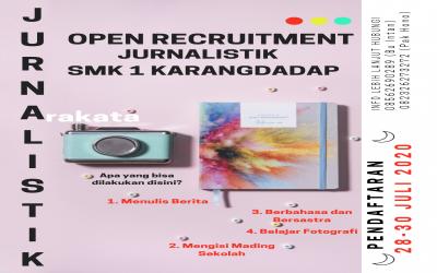 OPEN RECRUITMENT EKSTRAKURIKULER JURNALISTIK ARAKATA SMK N 1 KARANGDADAP TAHUN 2020